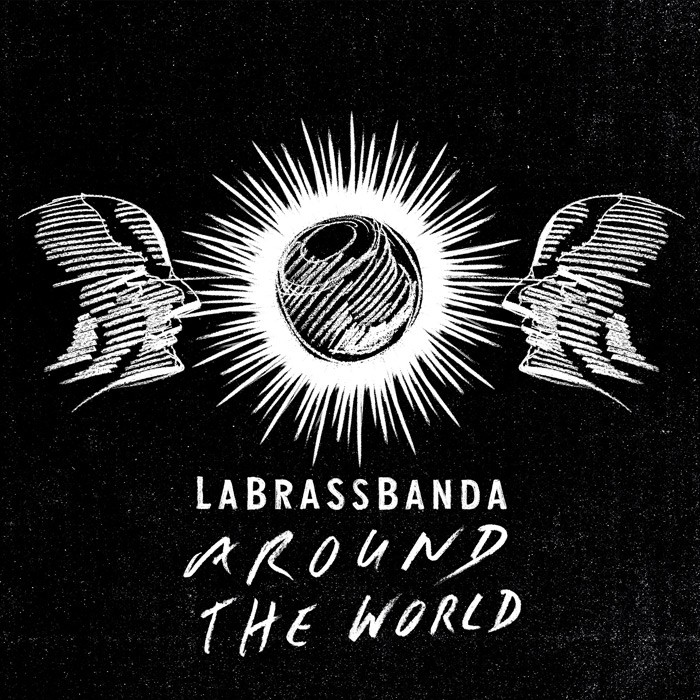 LaBrassBanda Around the World