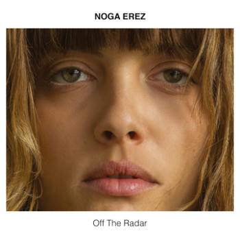 Noga Erez: CD-Cover zu Off the Radar