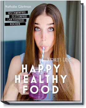 Happy Healthy Food Nathalie Gleitman
